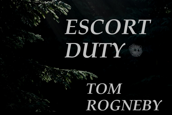 Escort duty